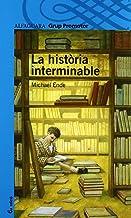 (ND) HISTORIA INTERMINABLE - GRP. PROMOTOR (Catalan Edition)