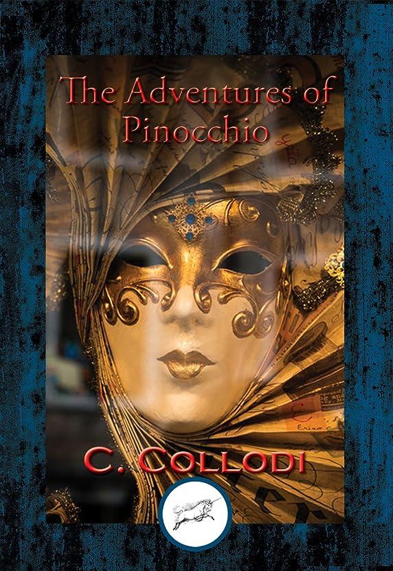 オークランドアイスクリーム鎖The Adventures of Pinocchio: With Linked Table of Contents (English Edition)