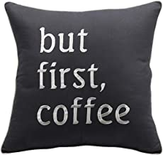 YugTex Pillowcases But First Coffee Embroidered Throw Pillow Cover Coffee Lovers Gift Coffee Shop Cushion Cover Wedding Anniversary Couple Lovers Cushion Cover (18X18, Gray)