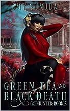 Green Tea and Black Death: A Reverse Harem Supernatural Romance (The Godhunter Series Book 5)