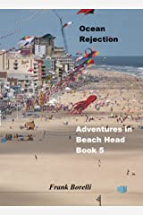 Ocean Rejection: Adventures in Beach Head, Book 5 Kindle Edition