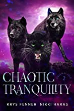 Chaotic Tranquility (Prisma Isle Book 2)