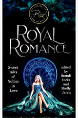 Royal Romance: Sweet Tales of Nobles in Love Kindle Edition