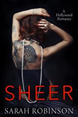 Sheer: A Hollywood Romance (Exposed Trilogy Book 3) Kindle Edition