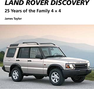 Land Rover Discovery: 25 Years of the Family 4 x 4