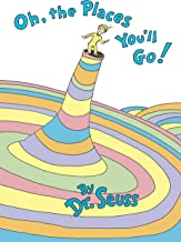 Oh, the Places You'll Go! (Classic Seuss) PDF