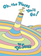 Cover image of Oh, the Places You'll Go by Dr. Seuss