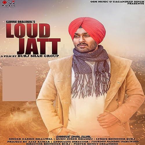 Amazon com: Loud Jatt: Garrie Dhaliwal: MP3 Downloads