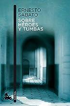 Sobre héroes y tumbas (Contemporánea) (Spanish Edition)