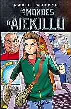Les mondes d'Aiekillu