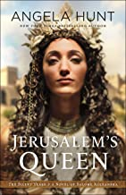 Jerusalem's Queen (The Silent Years Book #3): A Novel of Salome Alexandra