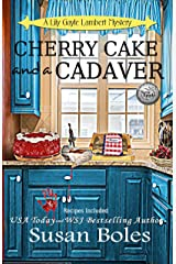 Cherry Cake and a Cadaver: A Lily Gayle Lambert Mystery Book 2 Kindle Edition