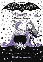 Mirabella y el hechizo del dragón (Mirabella) (Spanish Edition)