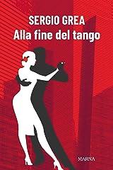 Alla fine del tango Formato Kindle