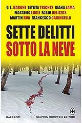 Sette delitti sotto la neve (eNewton Narrativa) Formato Kindle