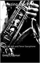 Amazing Grace: Duet for Alto and Tenor Saxophone