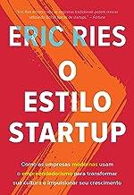 O Estilo Startup (Em Portugues do Brasil)