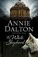 The White Shepherd (The Anna Hopkins Mysteries Book 1)