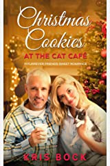 Christmas Cookies at the Cat Café: a Furrever Friends Sweet Romance Kindle Edition