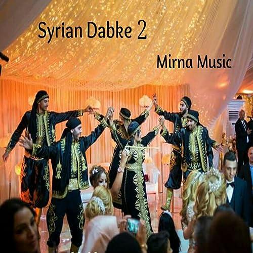 DABKA SYRIA MP3 TÉLÉCHARGER