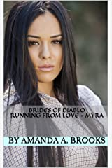 Brides Of Diablo: Running From Love - Myra Kindle Edition