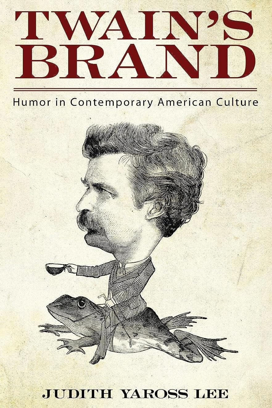 砲兵小人バンジージャンプTwain's Brand: Humor in Contemporary American Culture (English Edition)