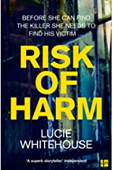 Risk of Harm: The most gripping British crime thriller of 2021, from the bestselling author of Before we Met and Critical Incidents (English Edition) Formato Kindle
