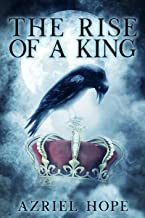The Rise of a King: Fallen Angel, Immortal Romance Book #2