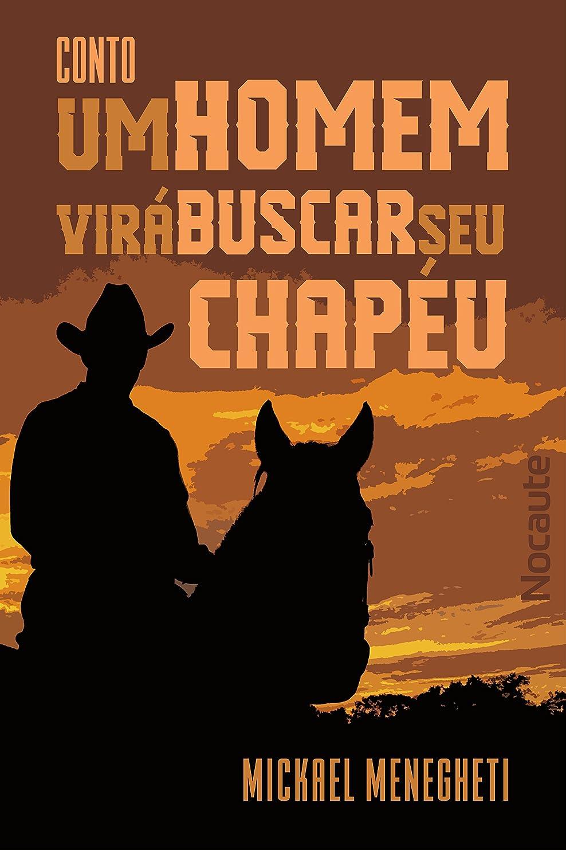 排出公使館威信Um homem virá buscar seu chapéu (John McLoving Livro 1) (Portuguese Edition)