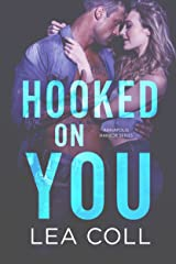Hooked on You: An Opposites Attract Romance (Annapolis Harbor Book 7) Kindle Edition