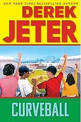 Curveball (Jeter Publishing) Kindle Edition