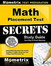 Math Placement Test Secrets Study Guide: Mathematics Placement Test Practice Questions & Subject Review for Your College Math Placement Test (Mometrix Secrets Study Guides)