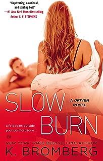 Slow Burn: A Driven Novel (The Driven Series)