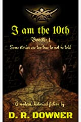 I AM THE 10th: A modern, historical fiction (Navruts Book 1) Kindle Edition