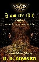 I AM THE 10th: A modern, historical fiction (Navruts Book 1)