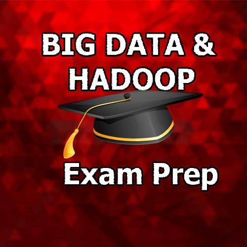 Big Data and Hadoop MCQ Exam prep 2018 Ed