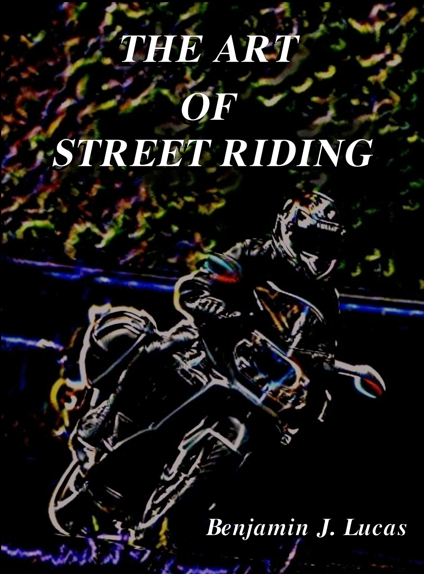 The Art of Street Riding (English Edition)