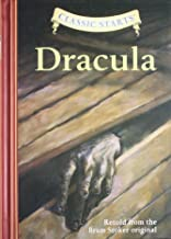 Classic Starts: Dracula: Retold from the Bram Stoker Original by Retold from the Bram Stoker original (Abridged, 1 Aug 2007) Hardcover