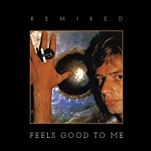 Feels Good To Me: Remixed Edition