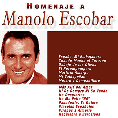 Homenaje A Manolo Escobar De Manolo Escobar En Amazon Music Amazon Es