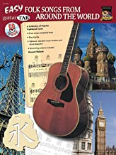 Easy Folk Songs from Around the World: A Collection of Popular Traditional Tunes (Guitar TAB), Book & CD