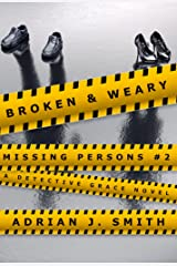 Broken and Weary (Missing Persons Book 2) Kindle Edition