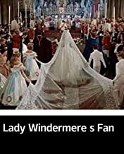 Illustrated Lady Windermere s Fan: The novel of