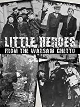 Little Heroes from the Warsaw Ghetto