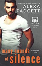 Many Sounds of Silence: A Bad Boy Rockstar Romance (Seattle Sound Series Book 4)