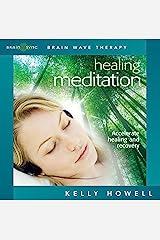 Healing Meditation (Nourish Mind Body and Spirit) Audio CD