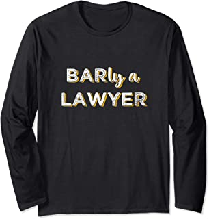 Future Lawyer Bar Exam Taker Pun Long Sleeve T-Shirt