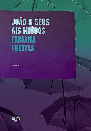 João & seus ais miúdos (Portuguese Edition)