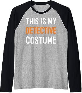 This Is My Detective Costume - Great Halloween Gift Idea Tee Raglan Baseball Tee