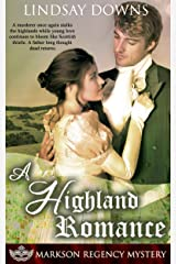 A Highland Romance (Markson Regency Mystery Book 5) Kindle Edition